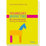 Trojanisches Marketing®