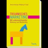 Trojanisches Marketing®