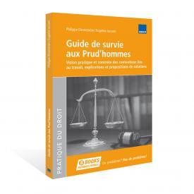 Guide de survie aux Prud'hommes