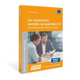 Les assurances sociales au quotidien III