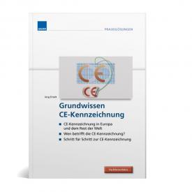 Grundwissen CE-Kennzeichnung