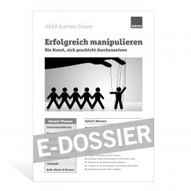 E-Dossier Erfolgreich manipulieren