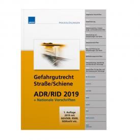 Gefahrgutrecht Strasse/Schiene – Handbuch ADR/RID 2019 + nationale Vorschriften