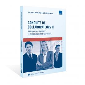 Conduite de collaborateurs II