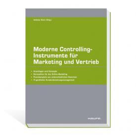 Moderne Controlling-Instrumente für Marketing und Vertrieb