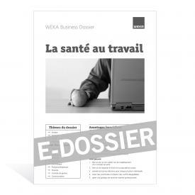 E-Dossier La santé au travail