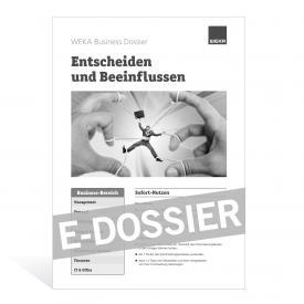 E-Dossier Entscheiden und beeinflussen