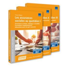 Les assurances sociales au quotidien – Tomes  I-III