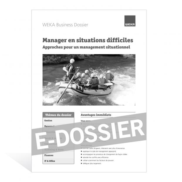 E-Dossier Manager en situations difficiles