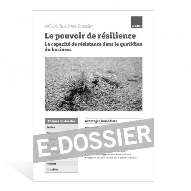 E-Dossier Le pouvoir de résilience