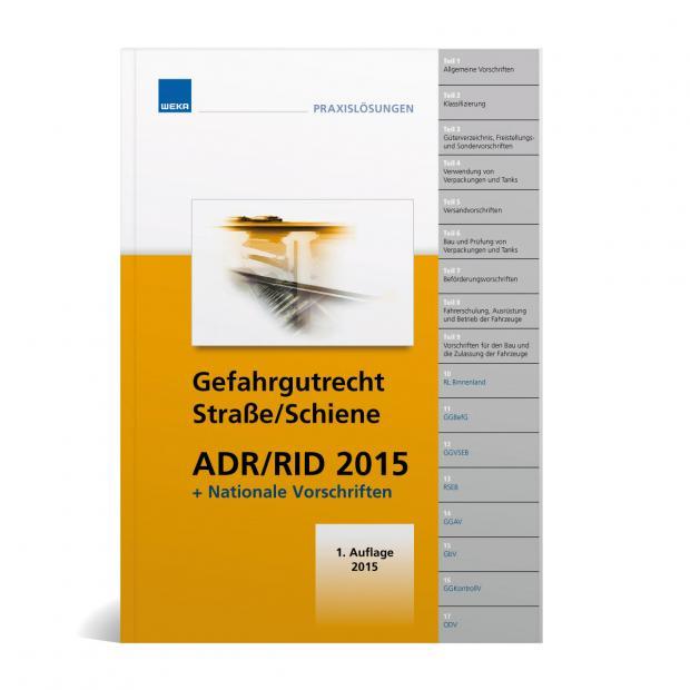 Gefahrgutrecht Strasse/Schiene - ADR/RID 2015
