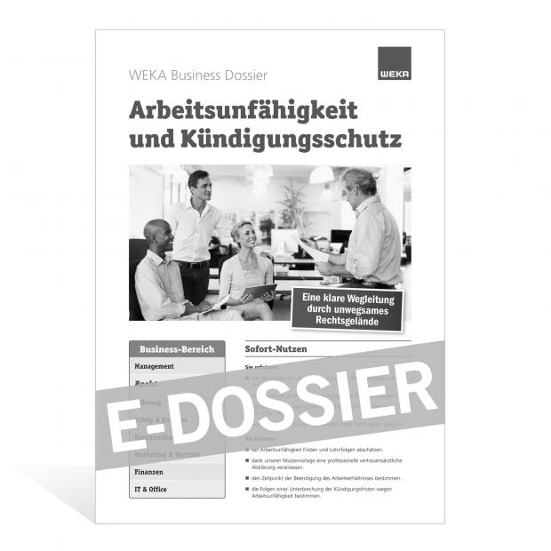 E-Dossier Arbeitsunfähigkeit und Kündigungsschutz