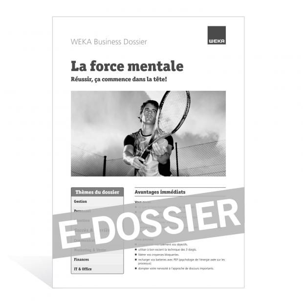 E-Dossier La force mentale